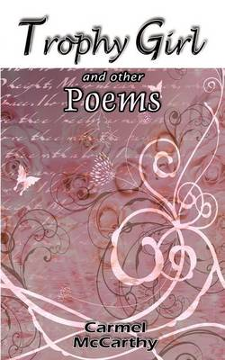 Trophy Girl and Other Poems (Paperback)