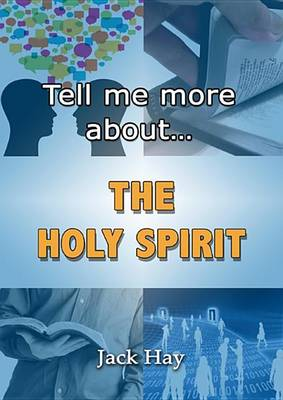 Tell Me More About The Holy Spirit (Paperback)