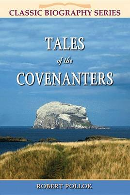 Tales of the Covenanters (Paperback)