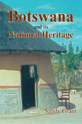 Botswana and it's National Heritage (Paperback)