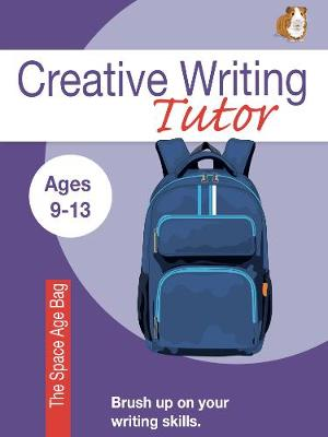 The Space Age Bag (Creative Writing Tutor) (Paperback)