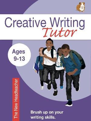 The New Headteacher (Creative Writing Tutor) (Paperback)