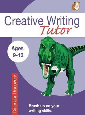 Dinosaur Discovery (Creative Writing Tutor) (Paperback)
