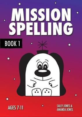 Mission Spelling: Book 1 - Mission Spelling Series (Paperback)