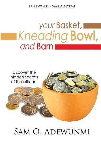 Your Basket, Kneading Bowl, and Barn (Paperback)