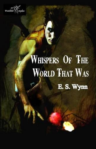 Whispers of the World That Was (Paperback)