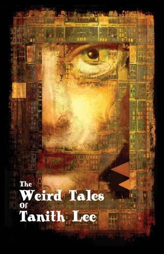 The Weird Tales of Tanith Lee (Paperback)
