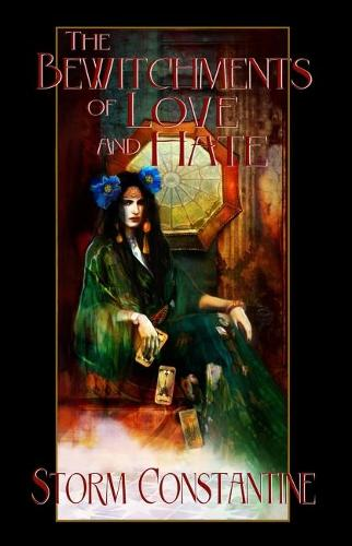 The Bewitchments of Love and Hate: Book Two of The Wraeththu Chronicles - The Wraeththu Chronicles 2 (Paperback)