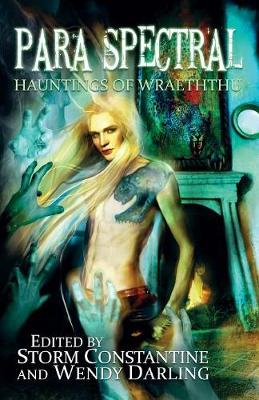 Para Spectral: Hauntings of Wraeththu (Paperback)