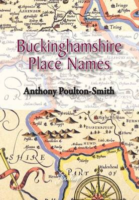 Buckinghamshire Place Names (Paperback)