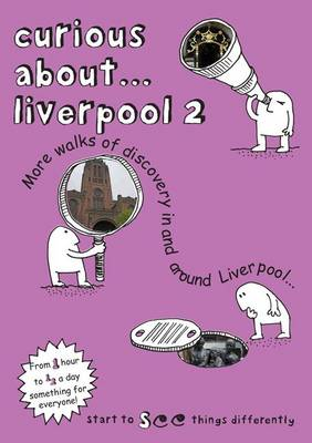 Curious About... Liverpool 2 2019 (Paperback)