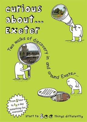 Curious About... Exeter 2019 (Paperback)