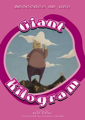 Giant Kilogram - Primary Series 1 Bk. 19 (Paperback)