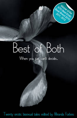 Best of Both: When You Just Can't Decide - Xcite Best-Selling Lesbian Collections 1 (Paperback)