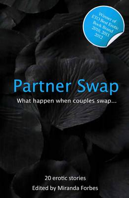 Partner Swap: 20 Erotic Swinging and Swapping Stories - Partner Swap (Paperback)