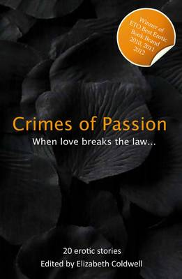 Crimes of Passion: When Lust Breaks The Law - Xcite Best-Selling Collections 6 (Paperback)