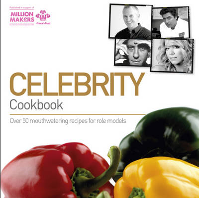 The Celebrity Cookbook: Raising Funds for the Prince's Trust (Paperback)