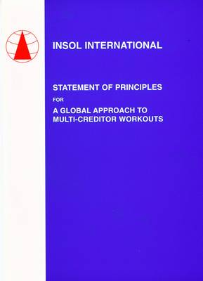 Statement of Principles for a Global Approach to Multi-Creditor Workouts (Paperback)