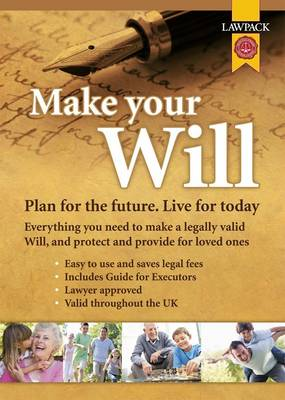 Make Your Will Kit: Plan for the Future, Live for Today