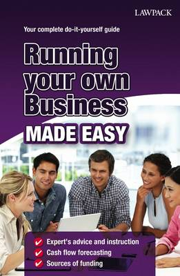 Running Your Own Business Made Easy (Paperback)
