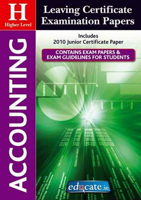 Accounting Higher Level Leaving Certificate Examination Papers (Paperback)