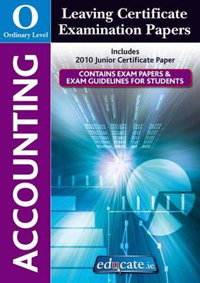 Accounting Ordinary Level Leaving Certificate Examination Papers (Paperback)
