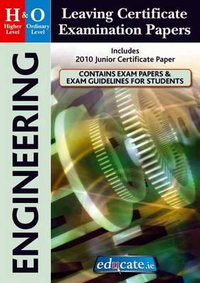 Engineering Higher & Ordinary Level Leaving Certificate Examination Papers (Paperback)