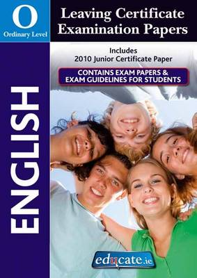 English Ordinary Level Leaving Certificate Examination Papers (Paperback)