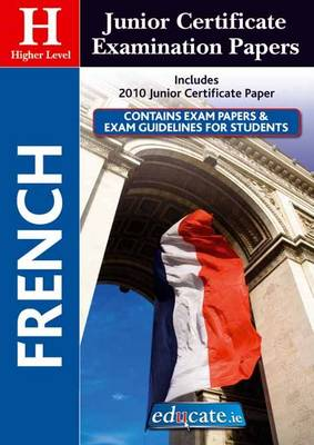 French Higher Level Junior Certificate Examination Papers