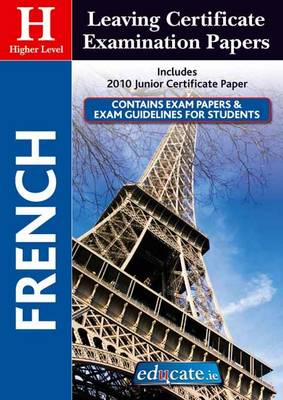 French Higher Level Leaving Certificate Examination Papers