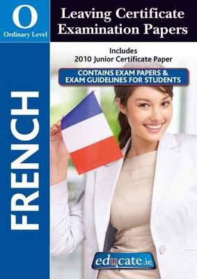 French Ordinary Level Leaving Certificate Examination Papers
