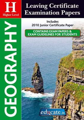 Geography Higher Level Leaving Certificate Examination Papers (Paperback)