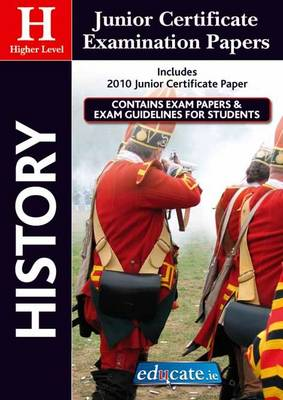 History Higher Level Junior Certificate Examination Papers (Paperback)