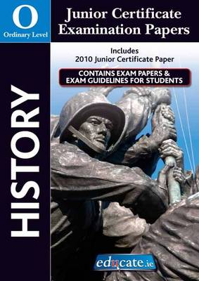History Ordinary Level Junior Certificate Examination Papers (Paperback)