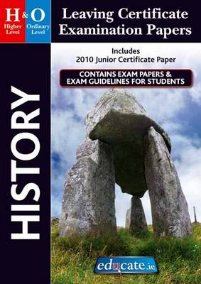 History Higher & Ordinary Level Leaving Certificate Examination Papers (Paperback)