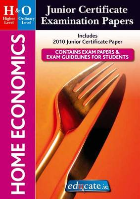 Home Economics Higher & Ordinary Level Junior Certificate Examination Papers (Paperback)
