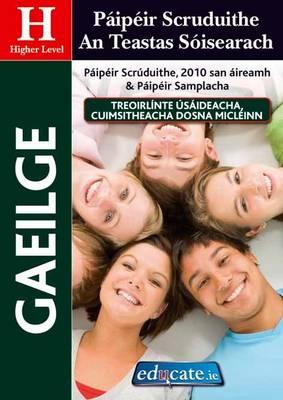 Gaeilge Higher Level Paipeir Scruduithe an Teastas Soisearach (Paperback)
