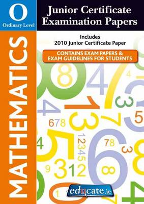 Mathematics Ordinary Level Junior Certificate Examination Papers (Paperback)
