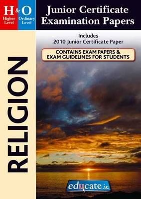 Religion Higher & Ordinary Level Junior Certificate Examination Papers (Paperback)