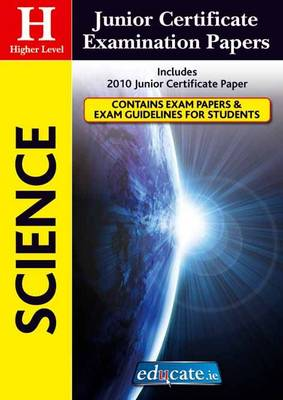 Science Higher Level Junior Certificate Examination Papers (Paperback)