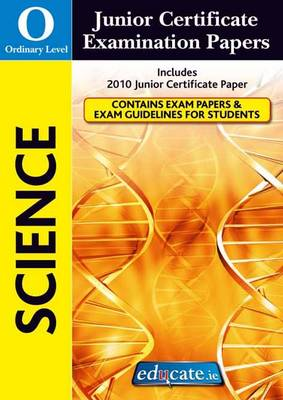 Science Ordinary Level Junior Certificate Examination Papers (Paperback)