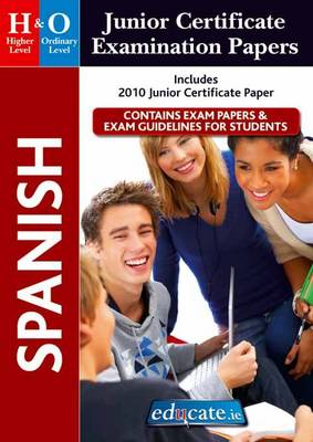 Spanish Higher & Ordinary Level Junior Certificate Examination Papers