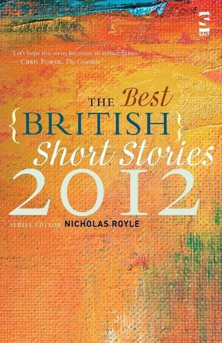 The Best British Short Stories 2012 - Best British Short Stories (Paperback)