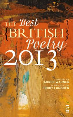 The Best British Poetry 2013 - Best British Poetry (Paperback)