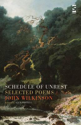 Schedule of Unrest: Selected Poems - Salt Modern Poets (Paperback)