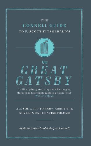 F. Scott Fitzgerald's The Great Gatsby - The Connell Guide To ... (Paperback)