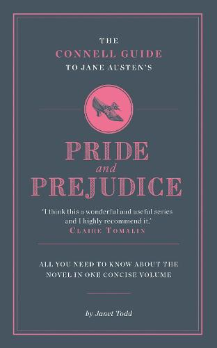 Jane Austen's Pride and Prejudice - The Connell Guide To ... (Paperback)