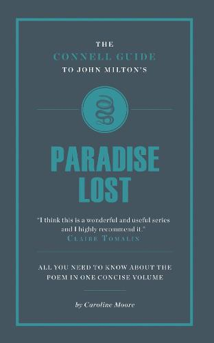 John Milton's Paradise Lost - The Connell Guide To ... (Paperback)
