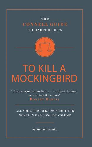 Harper Lee's To Kill a Mockingbird - The Connell Guide To ... (Paperback)