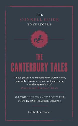 Chaucer's The Canterbury Tales - The Connell Guide To ... (Paperback)